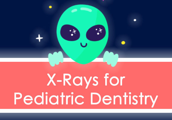 X Rays for Pediatric Dentistry Title Image